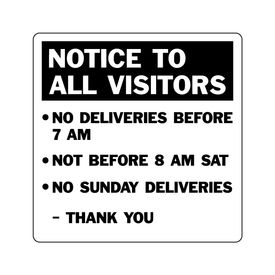 Notice To All Visitors 24x24 sign image