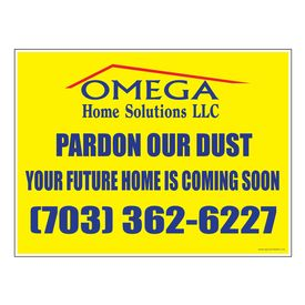 Omega Home Pardon 18x24 sign image