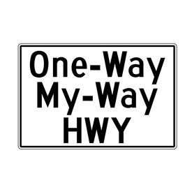 One Way My Way HWY sign image