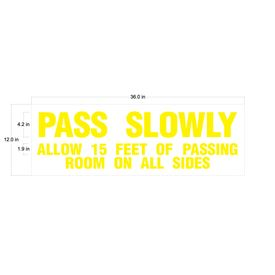 Pass Slowly Vinyl Graphics Image