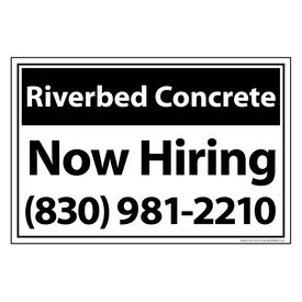 Riverbed Concrete B&W Now Hiring sign image 12x18