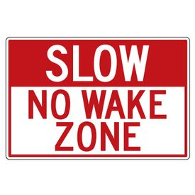 Slow no wake zone 24x36 sign image