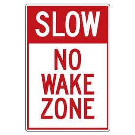 Slow no wake zone 36x24 sign image
