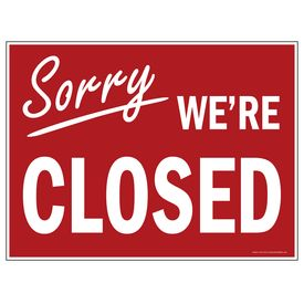 Sorry We're Closed yard sign image