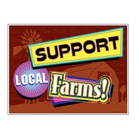 Support Local Farms sign image