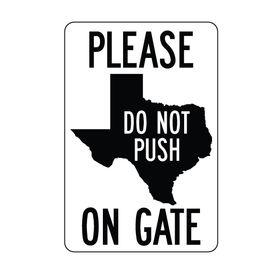 Texas Do Not Push aluminum sign image