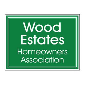 Wood Estates HOA Yard Sign Image