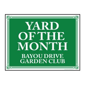 Yard of the Month Bayou Drive sign image