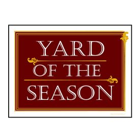 Maroon Yard of the Season sign image