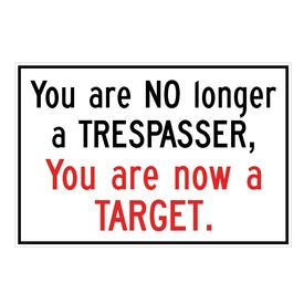 You Are Now A Target sign image