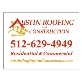 Austin Roofing and Construction 18x24 Coroplast Sign Image