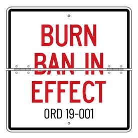 Folding Burn Ban In Effect ORD 19-001 24 x 24 sign image