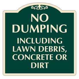 No Dumping Including Lawn Debris Sign Image