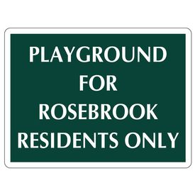 Playground for Rosebrook Residents Only 18x24 Aluminum Sign Image