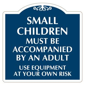 Small Children Must Be Accompanied 24x24 Sign Image