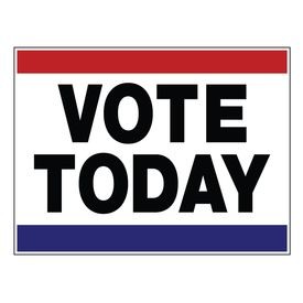 Vote Today 18x24 sign image