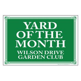 Yard of the Month Wilson Drive Garden Club Sign Image