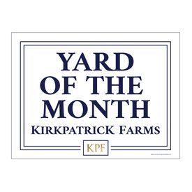 Yard of the Month Kirkpatrick Farms yard sign image