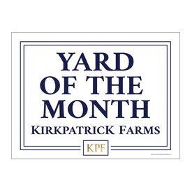 Yard of the Month Kirkpatrick Farms yard sign image