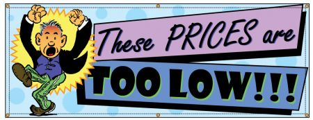 These Prices are Too Low Retro banner image