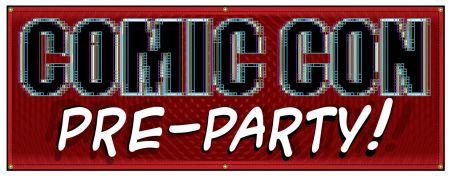 Comic Con PIXELS Pre Party banner image