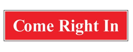 Come Right In sign image