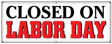 Closed on Labor Day banner sign image