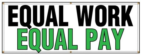 Equal Work Equal Pay banner image