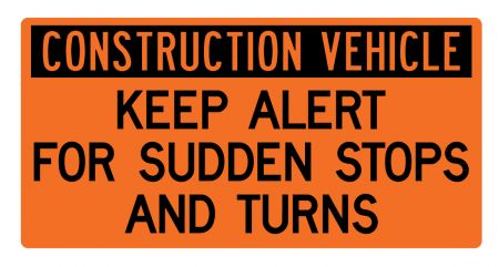 Construction Vehicle Sudden Stops sign image