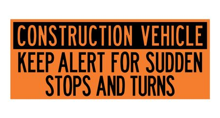 Construction Vehicle Keep Alert 24x60 Decal