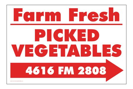 Farm Fresh Picked Vegetables Right Arrow Sign