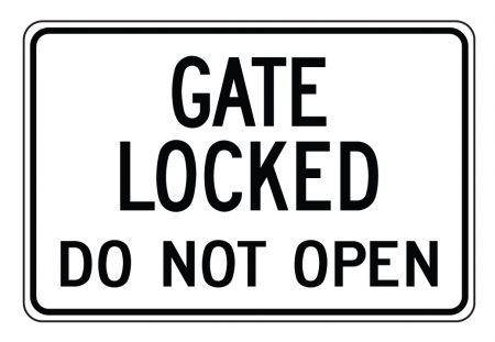Gate Locked Do Not Open sign image
