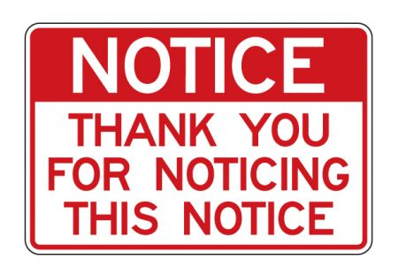 Notice Thank You For Noticing sign image