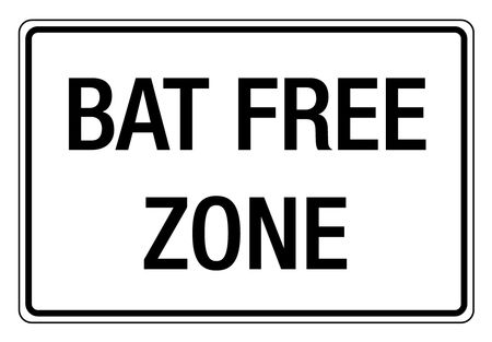 Bat Free Zone sign image
