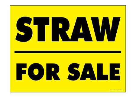 Straw For Sale Yard Sign Image 1