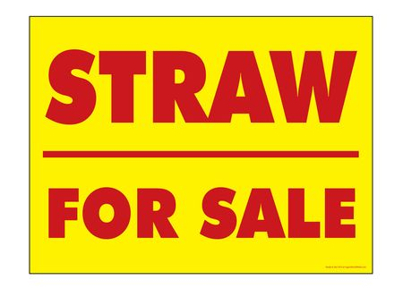 Straw For Sale Yard Sign R&Y Image 1