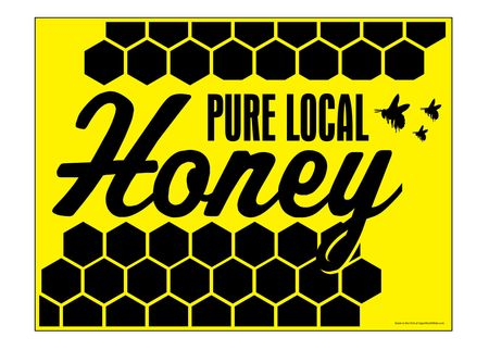 Pure Local Hone Yellow and Black Yard Sign Image