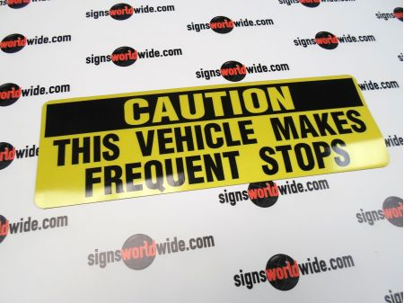 Caution Frequent Stops reflective with laminate magnetic image