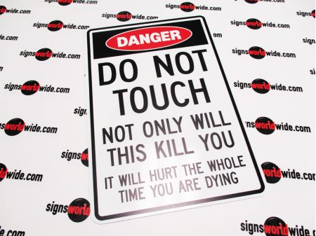 Do Not Touch This Will Kill You sign image
