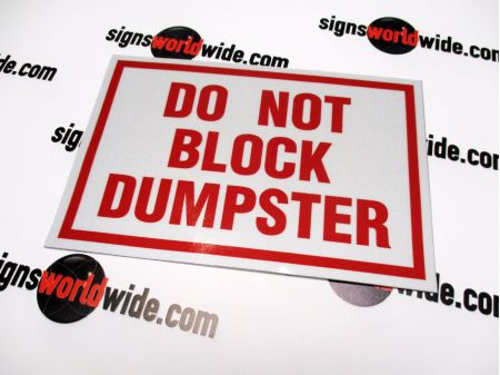 Do Not Block Dumpster Laminated Reflective Decal