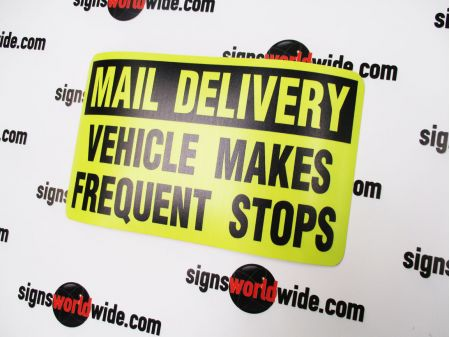 Mail Delivery Frequent Stops 6x10 sign image