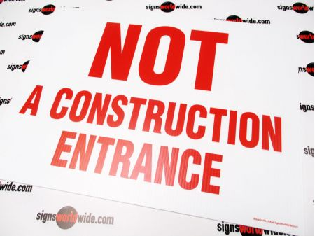 Not A Construction Entrance Sign image 1