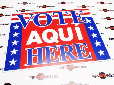 Vote Aqui Here coroplast sign image