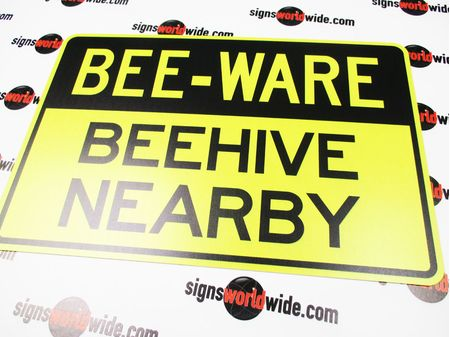 Bee Ware Beehive Nearby Sign Image 1