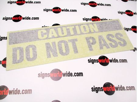 Do Not Pass Decal With Transfer Tape Image 1