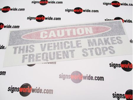Caution Frequent Stops 3 Reflective With Transfer Tape 1