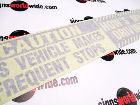 Caution Frequent Stops Hows My Driving Decal Image With Transfer tape 2