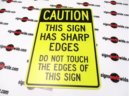 Caution This Sign Has Sharp Edges image 1