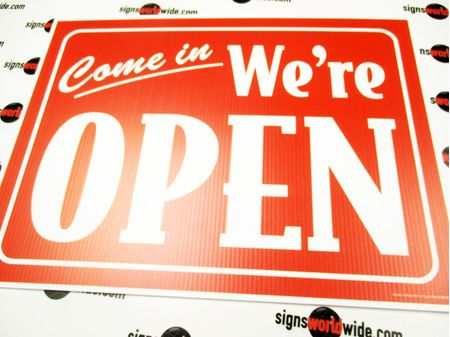 Come In We Are Open R&W Yard Sign 1