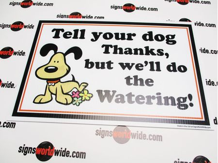 Dog Watering Sign Image 1
